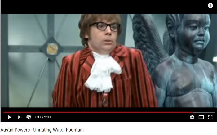Austin powers peeing phrase... super